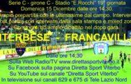 DOMENICA  VITERBESE -FRANCAVILLA IN DIRETTA DALLE 14.30
