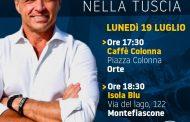 STASERA FRANCESCO LOLLOBRIGIDA IN TOUR NELLA TUSCIA CON FRATELLI D'ITALIA